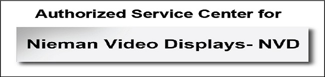 Authorized Service Center for Nieman Video Displays.